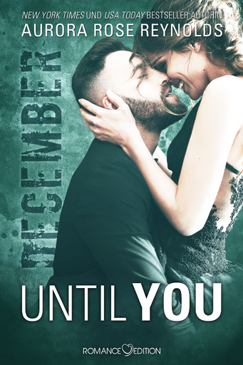 Reynolds, Aurora Rose - Reynolds, Aurora Rose - Until You: December