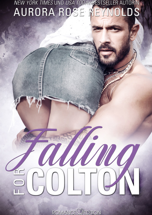 Reynolds, Aurora Rose - Falling for Colton