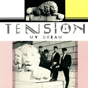 Tension - Tension - My Dream
