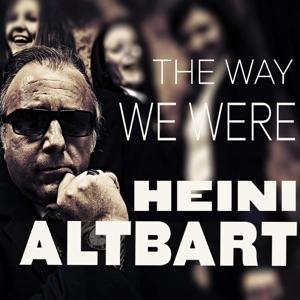 Heini Altbart - The Way We Were