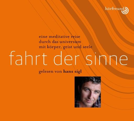 Hagemeyer, Pablo & Sigl, Hans - Fahrt der Sinne