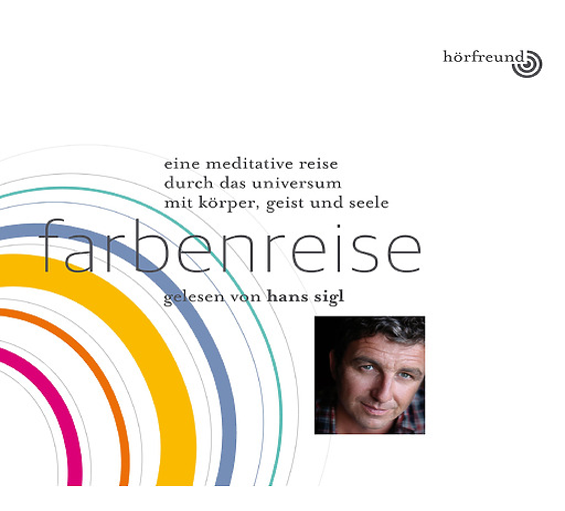 Hans Sigl - Farbenreise