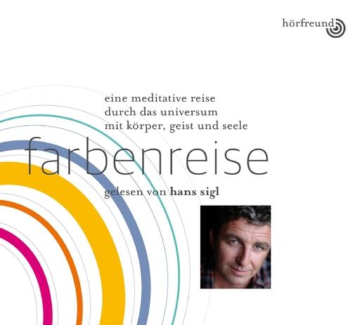 Hagemeyer, Pablo & Sigl, Hans - Farbenreise