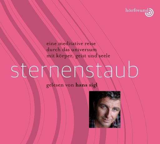 Hagemeyer, Pablo & Sigl, Hans - Sternenstaub: Gelesen von Hans Sigl