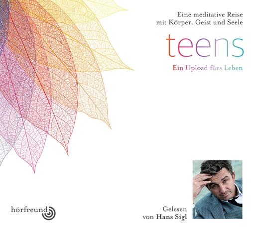 Hagemeyer, Pablo & Sigl, Hans - Teen: Gelesen von Hans Sigl