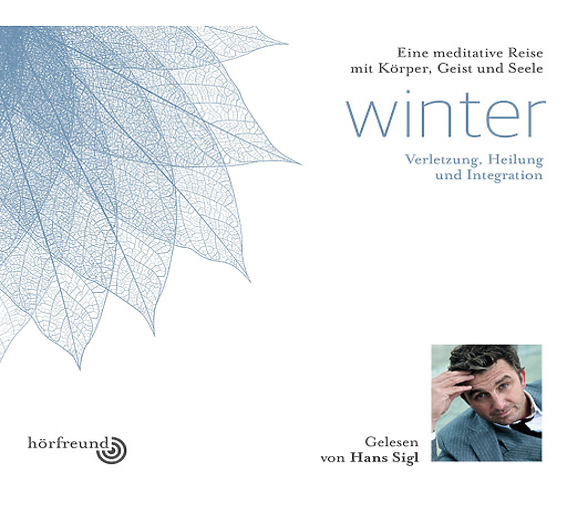 Hagemeyer, Pablo & Sigl, Hans - Winter: Gelesen von Hans Sigl