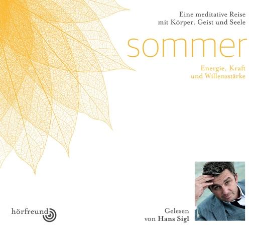 Hagemeyer, Pablo & Sigl, Hans - Hagemeyer, Pablo & Sigl, Hans - Sommer: Gelesen von Hans Sigl