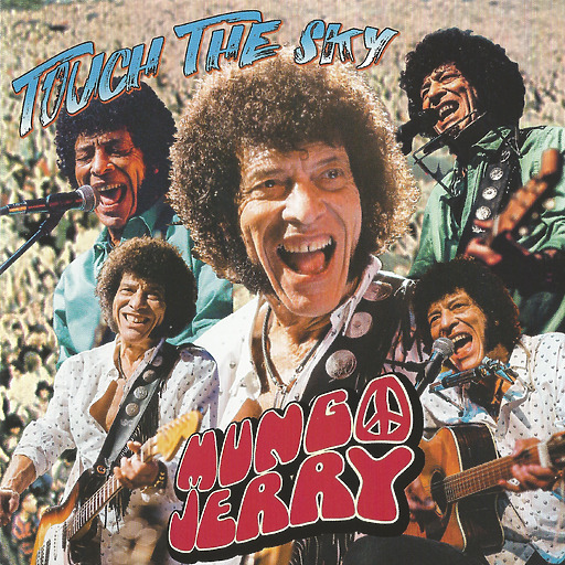 Mungo Jerry - Touch The Sky
