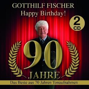 Fischer, Gotthilf - Happy Birthday! 90 Jahre