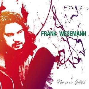 Wesemann, Frank - Nur So Ein Gefühl