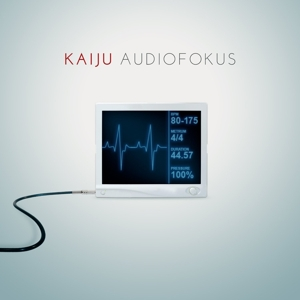 Kaiju - Kaiju - Audiofokus