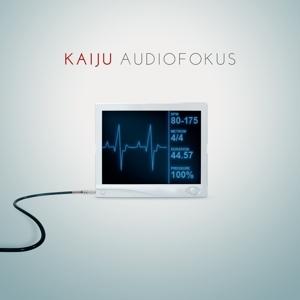 Kaiju - Audiofokus