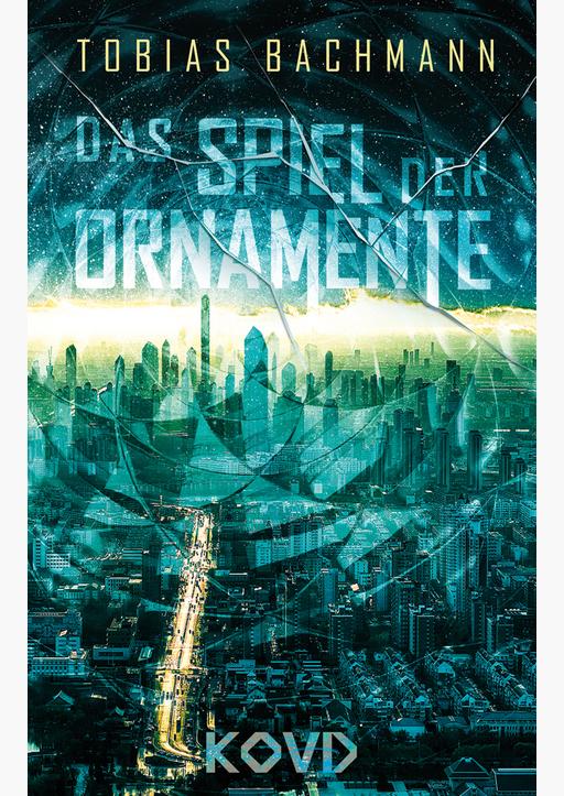 Bachmann, Tobias - Das Spiel der Ornamente