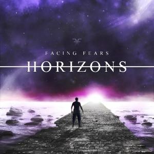 Facing Fears - Horizons