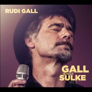 Gall, Rudi - Gall Singt Sulke Vol.2