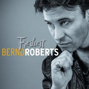 Roberts, Bernd - Freiheit