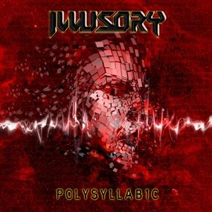 Illusory - Polysyllabic