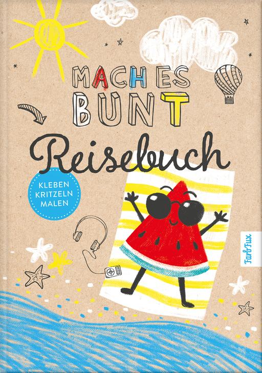 Frey, Franziska - Frey, Franziska - Mach es bunt Reisebuch