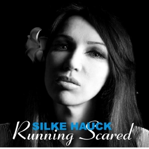 Hauck, Silke - Running Scared