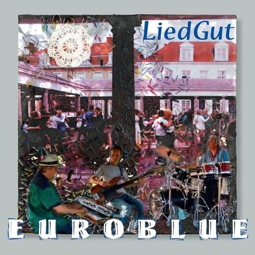 Euroblue - Euroblue - LiedGut