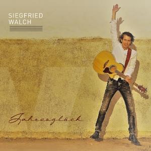 Walch, Siegfried - Jahresglück