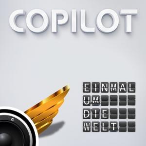 Copilot - Einmal Um Die Welt