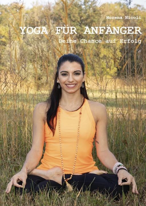 Nicoli, Morena - Nicoli, Morena - Yoga für Anfänger