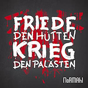 Normahl - Friede Den Hütten, Krieg LP
