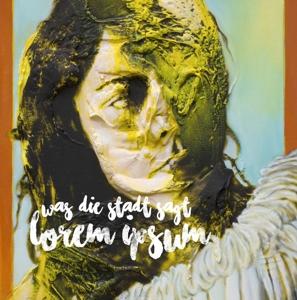 Lorem Ipsum - Was die Stadt sagt LP