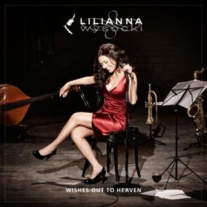 Wysocki, Lilianna - Wishes Out To Heaven