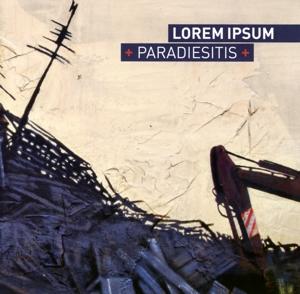 Lorem Ipsum - Paradiesitis