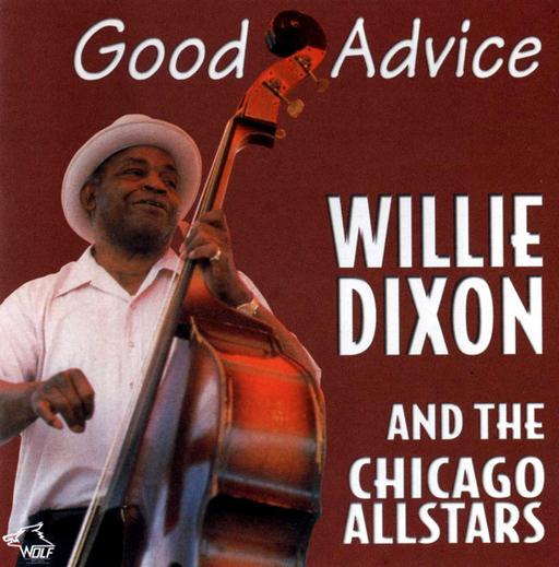 Willie Dixon - Good Advice