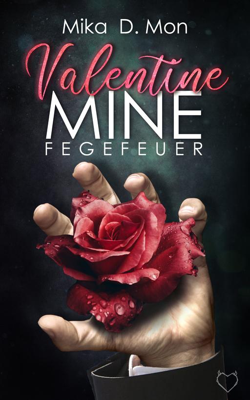 D. Mon, Mika - D. Mon, Mika - Valentine Mine - Fegefeuer