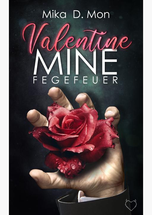 D. Mon, Mika - Valentine Mine - Fegefeuer