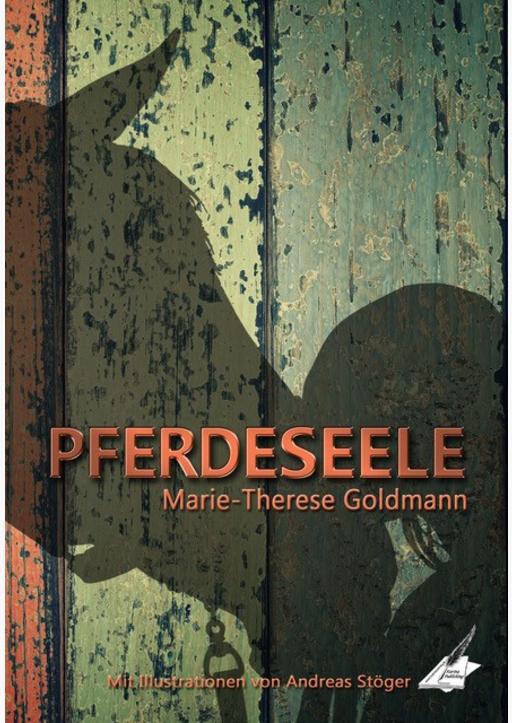 Goldmann, Marie-Therese - Pferdeseele
