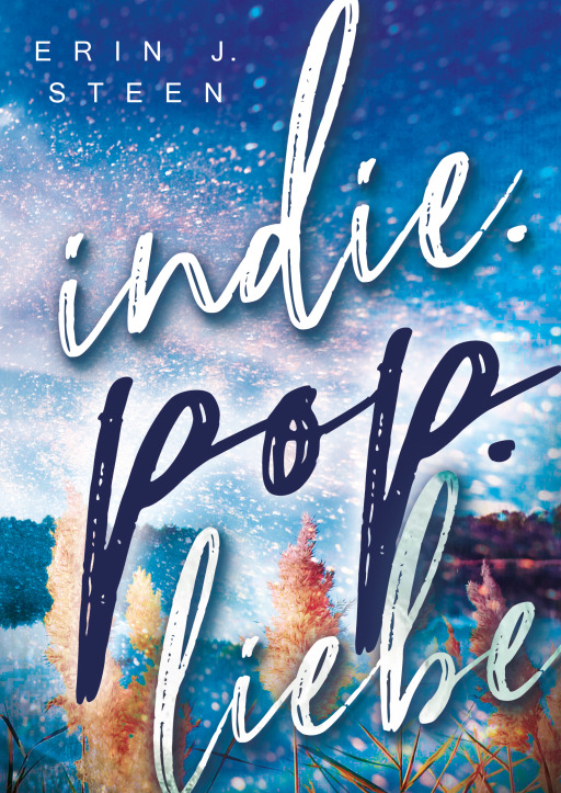 Steen, Erin J. - Indie.Pop.Liebe