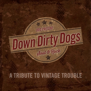 Down Dirty Dogs - A Tribute To Vintage