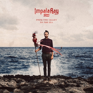 Impala Ray - From The Valley To The Sea LP