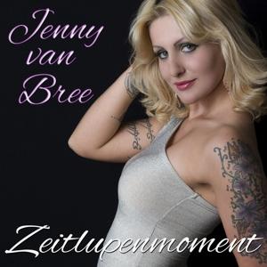 Bree, Jenny van - Zeitlupenmoment
