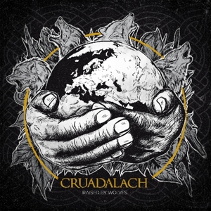 Cruadalach - Raised By Wolves