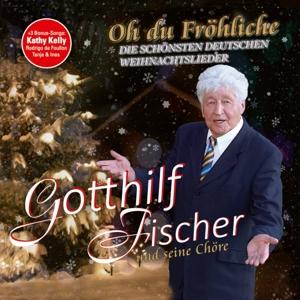 Fischer, Gotthilf - Oh Du Fröhliche