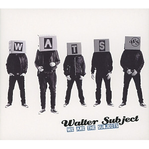 Walter Subject - We Are The Subject
