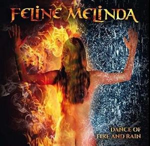 Feline Melinda - Dance Of Fire & Rain