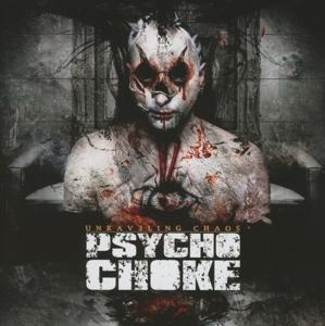 Psycho Choke - Unraveling Chaos