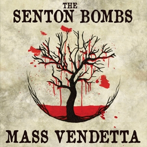 Senton Bombs - Mass Vendetta