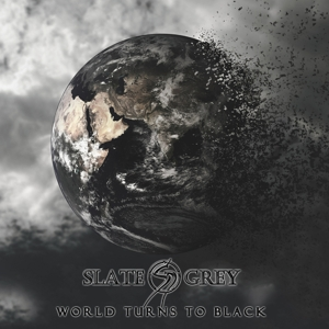 Slate Grey - World Turns To Black