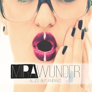 Wunder, Mira - Alles Auf Anfang EP