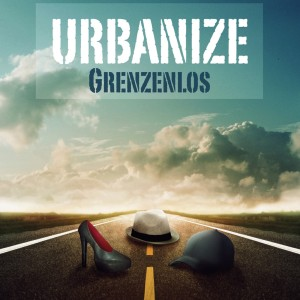Urbanize - Grenzenlos