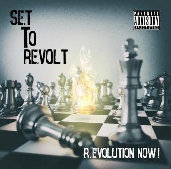 Set To Revolt - R.Evolution Now!