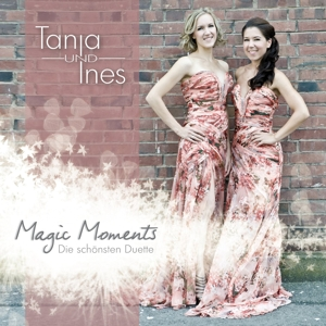 Tanja & Ines - Magic Moments